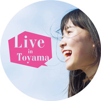 Live in Toyama